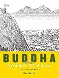Buddha: Volume 3: Devadatta