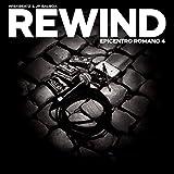 Rewind Epicentro Romano 4