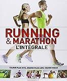 Running & marathon : L'inte?grale