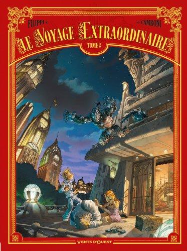 Le Voyage extraordinaire - Tome 03