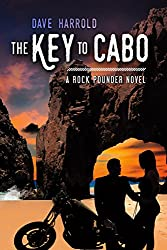 The Key to Cabo: A Rock Pounder Novel (The Rock Pounder Series Book 2) (English Edition)
