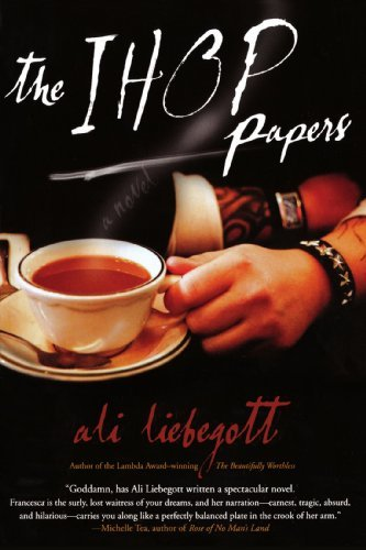 the-ihop-papers-by-ali-liebegott-2007-01-03