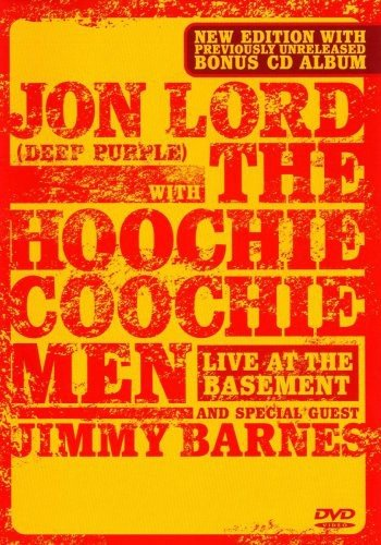 Jon Lord With The Hoochie Coochie Men - Live At The Basement (DVD + CD)