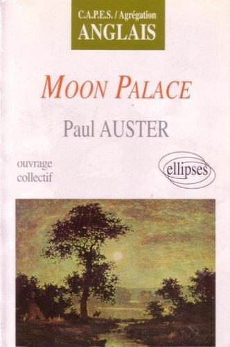 Moon Palace, de Paul Auster