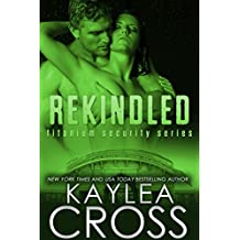 Rekindled (Titanium Security Series Book 5) (English Edition)