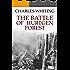 The Battle of Hurtgen Forest