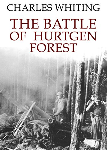 The Battle of Hurtgen Forest by Charles Whiting