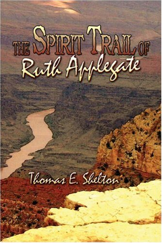 The Spirit Trail of Ruth Applegate Cover Image