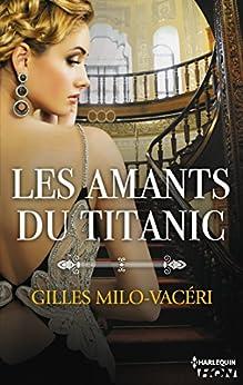 Les amants du Titanic (HQN) par [Milo-Vacéri, Gilles]