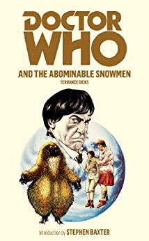 Doctor Who and the Abominable Snowmen by [Dicks, Terrance]