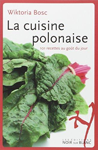 la-cuisine-polonaise-101-recettes-au-gout-du-jour