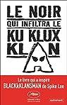 Le noir qui infiltra le Ku Klux Klan par Stallworth
