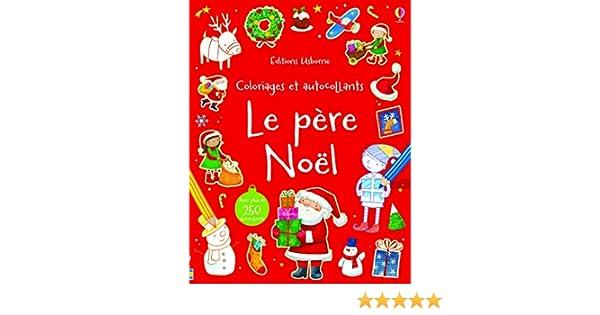 Le Père Noël Coloriages Et Autocollants Amazon Fr Sam