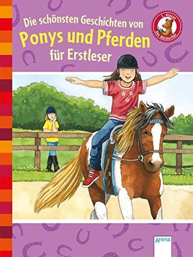 Die schönsten Geschichten von Ponys und Pferden für Erstleser: Der Bücherbär -