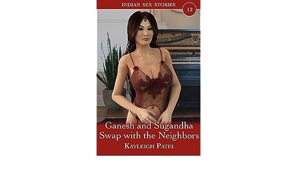 Ganesh and Sugandha Swap with the Neighbors: Desi Erotica (Indian
