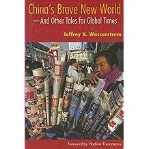 China's Brave New World: #NAME?