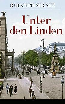 Unter den Linden: Berliner Zeitroman aus den neunziger Jahren