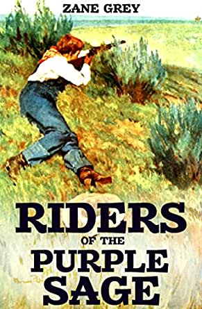 Riders of the purple sage a western duology ebook zane grey enter your mobile number or email address below and well send you a link to download the free kindle app then you can start reading kindle books on your fandeluxe Document