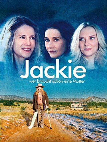 Jackie - Wer braucht schon eine Mutter [dt./OV] - Machen, Zu Frauen Lachen Die Wie