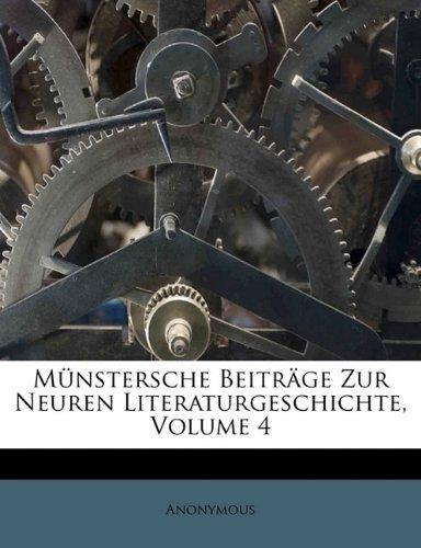 Münstersche Beiträge Zur Neuren Literaturgeschichte, Volume 4