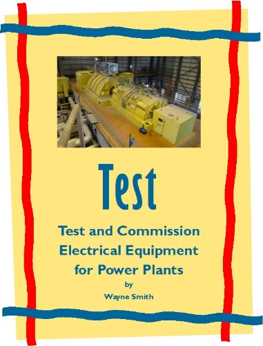test-and-commission-electrical-equipment-for-power-plants-electrical-power-plant-maintenance-book-1
