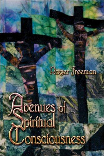 Avenues of Spiritual Consciousness