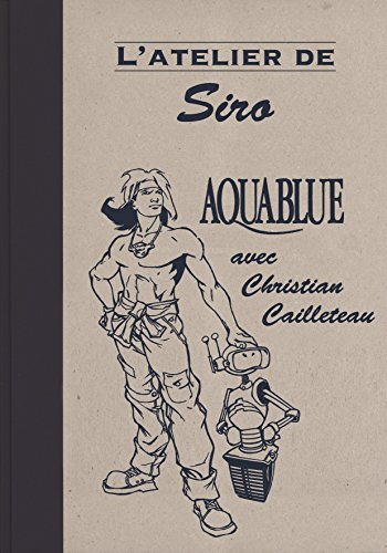 L'atelier de Siro : Aquablue (L'atelier de)