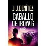 Hermón (Caballo de Troya 6) (Los Otros Mundos J.J.Benitez)