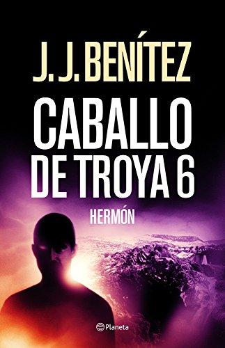 Hermón (Caballo de Troya 6) (Los otros mundos de J. J. Benítez)