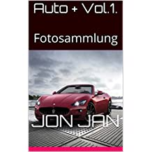 Auto + Vol.1.: Fotosammlung (German Edition)