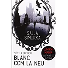 Blanc com la neu (Bridge, Band 17)