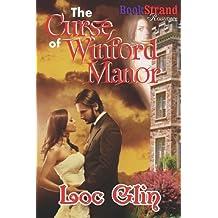 The Curse of Winford Manor (Bookstrand Publishing Romance) by Loc Glin (2012-10-03)