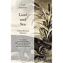 Land and Sea: A World-Historical Meditation by Carl Schmitt (2015-11-01)