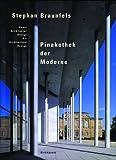Stefan Braunfels - Pinakothek der Moderne. Kunst, Architektur, Design / Art, Architecture, Design - Michael Mönninger