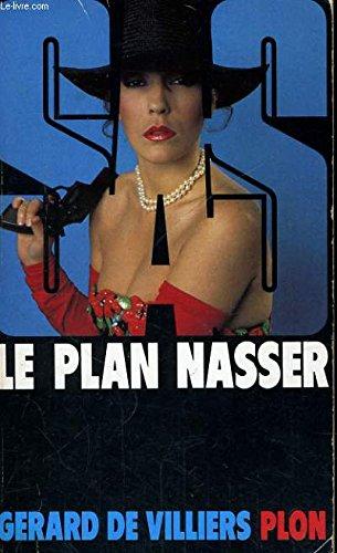 SAS : Le Plan Nasser