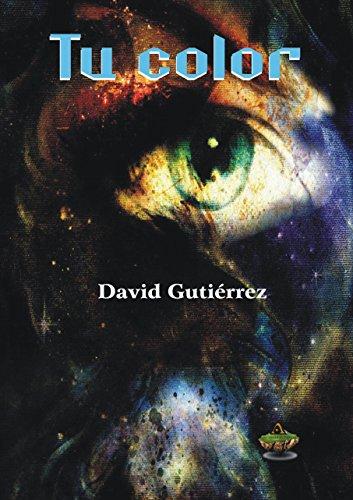 Tu color por David Gutiérrez