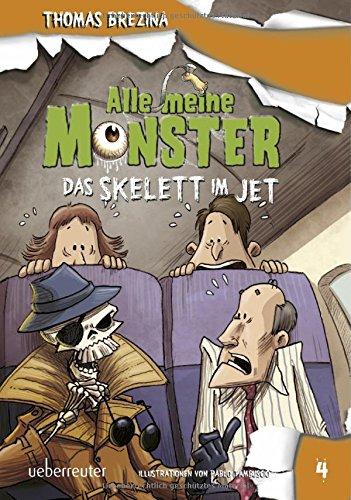 Alle meine Monster. Das Skelett im Jet (1. Monster Geburtstag)