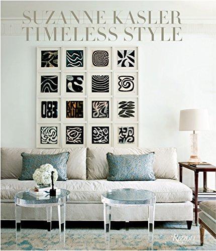 Suzanne Kasler: Timeless Interiors