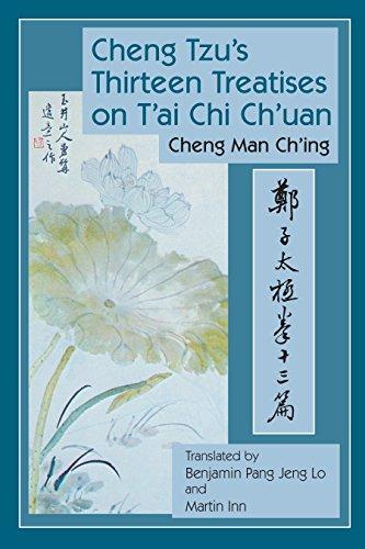 Cheng Tzu's 13 Treatises por Cheng Man Ch'ing