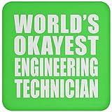 Worlds Okayest Engineering Technician - Drink Coaster Kelly Untersetzer Rutschfest Rückseite aus Kork - Geschenk zum Geburtstag Jahrestag Weihnachtsgeschenk