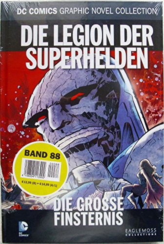 (DC Comics Graphic Novel Collection 88: Die Legion der Superhelden - Die große Finsternis)