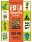 Vertical Vegetables & Fruit: Creative...