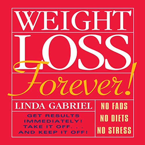 Weight Loss Forever!  Audiolibri