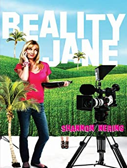 Reality Jane: A Novel by [Nering, Shannon]