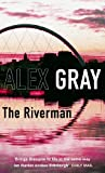 The Riverman: Book 4 in the bestselling, must-read crime series (Detective Lorimer Series)