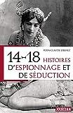 """Afficher """"14-18: Histoires d'espionnage et de séduction"""""""