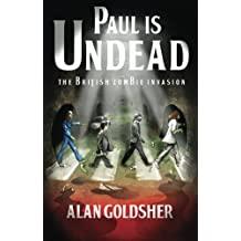 Paul Is Undead by Alan Goldsher (2010-06-22)