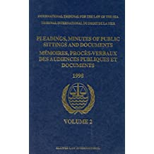 """Pleadings, Minutes of Public Sittings, and Documents:The M/V """"Saiga"""" (No. 2) Case, Saint Vincent and the Grenadines V. Guinea: Provisional Measures = ... of Public Sittings and Documents / Memoir)"""