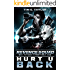 Hurt U Back (Revenge Squad Book 1)