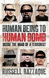 Human Being to Human Bomb: The Conveyor Belt of Terror